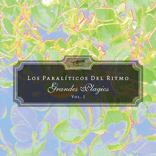 Los Paralíticos Del Ritmo - Grandes plagios Vol. 1.