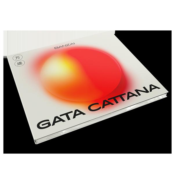 Gata Cattana Banzai