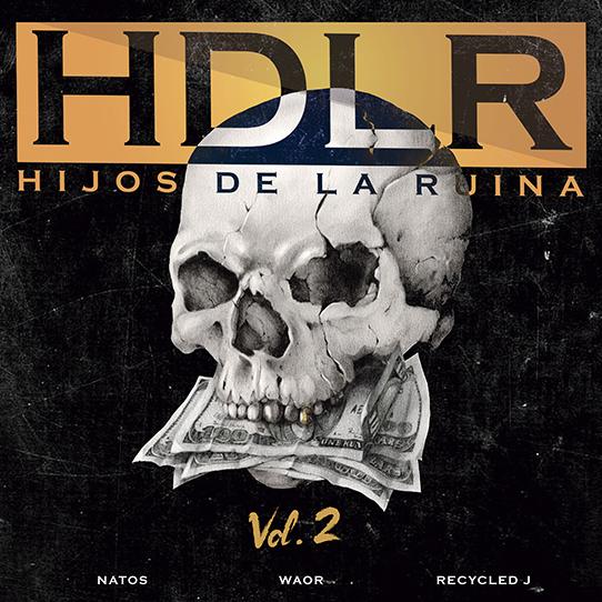 álbum Hijos de la Ruina Vol. 2 de Natos, Waor y Recycled J